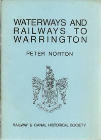 Waterways and Railways to Warrington