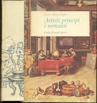 ARTISTI, PRINCIPI E MERCANTI