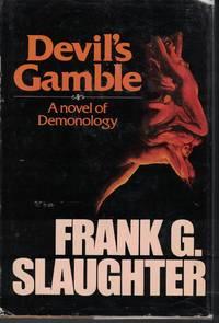 Devil's Gamble Novel of Demonology