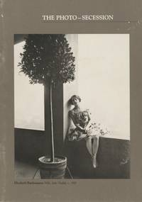 THE PHOTO-SECESSION:; The Golden Age of Pictorial Photography in America