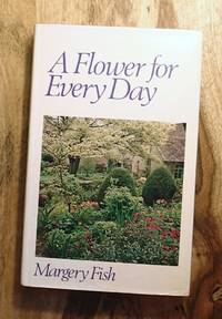 A FLOWER FOR EVERY DAY