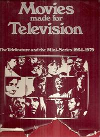 image of MOVIES MADE FOR TELEVISION: THE TELEFEATURE AND THE MINI-SERIES 1964-1979