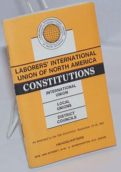 Washington DC: Laborers' International Union of North America, AFL-CIO, 1981. 63, 45, 30p., staplebo...