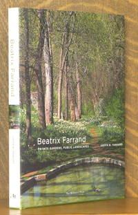 BEATRIX FARRAND PRIVATE GARDENS, PUBLIC LANDSCAPES