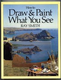 image of How to Draw & Paint What You See.