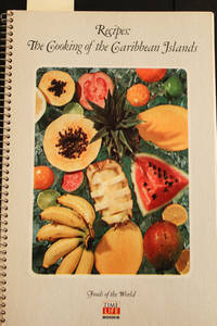 image of Recipes: The Cooking Of The Caribbean Islands: Foods Of The World Series