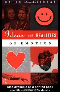Ideas and Realities of Emotion (International Library of Psychology)