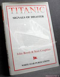 image of Titanic: Signals of Disaster