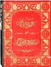 ALBUM OF QUEBEC  [cover title].; Published by the Canada Railway News Co., Montreal