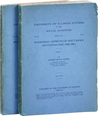 Economic Aspects of Southern Sectionalism, 1840-1861 [University of Illinois Studies in the Social Sciences, Vol. XI, nos. 1-2, March & June, 1923]