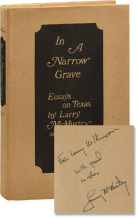 image of In A Narrow Grave: Essays On Texas (First Edition, inscribed by the author)