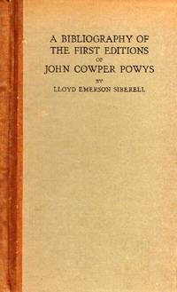 A Bibliography of the First Editions of John Cowper Powys