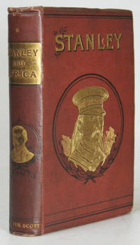 "Stanley and Africa. By the author of ""The Life of General Gordon"""