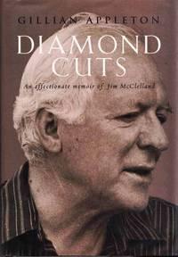 Diamond Cuts An Affectionate Memoir of Jim McClelland