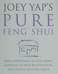 Joey Yap's Pure Feng Shui