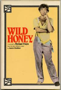 Wild Honey: The Untitled Play
