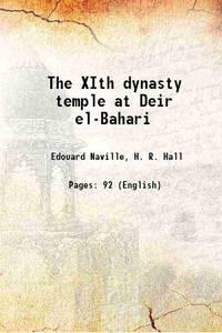The XIth dynasty temple at Deir el-Bahari 1907 [Hardcover]
