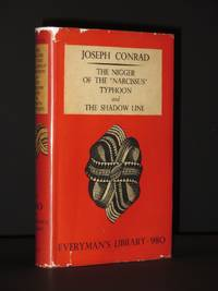 The Nigger of the 'Narcissus'; Typhoon; The Shadow-Line: (Everyman's Library No. 980)