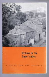 Return to the Lune Valley, A Guide for the Tourist
