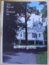 Modern Gothic - The Revival Of Medieval Art