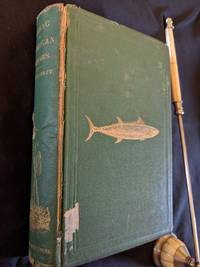 image of FISHING IN AMERICAN WATERS, WITH ONE HUNDRED SEVENTY ILLUSTRATIONS