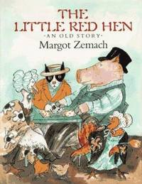 image of The Little Red Hen : An Old Story