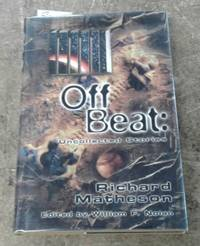 image of Off Beat: Uncollected Stories ( SIGNED Limited Edition ) #560 of 750 Copies