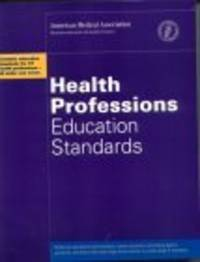 Health Professions Education Standards  by American Medical Association..