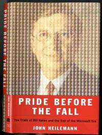 PRIDE BEFORE THE FALL (SIGNED 1ST)   The Trials of Bill Gates and the End  of the Microsoft Era