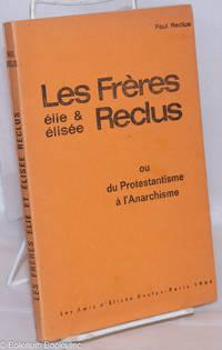 image of Les Frères Elie & Elisée Reclus, ou du Protestantisme à l'Anarchisme