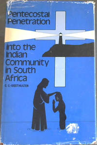 Pentecostal Penetration into the Indian Community in Metropolitan Durban, South Africa