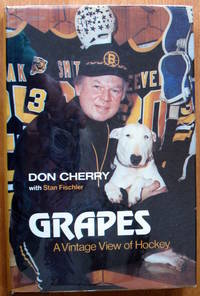 Grapes A Vintage View Of Hockey By Don With Stan Fischler Cherry