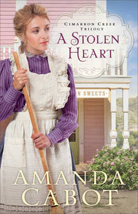 A Stolen Heart (Cimarron Creek Trilogy)