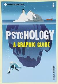 image of Introducing Psychology: A Graphic Guide to Your Mind and Behaviour (Introducing...)