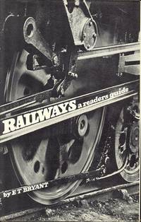 Railways - A Readers Guide.