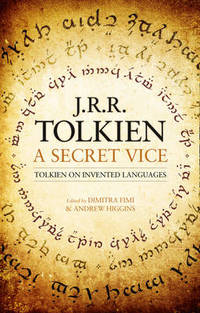 A Secret Vice: Tolkien on Invented Languages