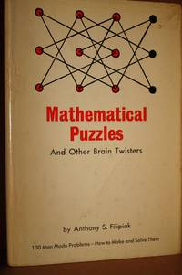 MATHEMATICAL PUZZLES and Other Brain Twisters