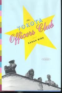 The Yokota Officers Club : A Novel.
