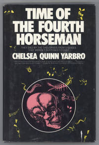 TIME OF THE FOURTH HORSEMAN