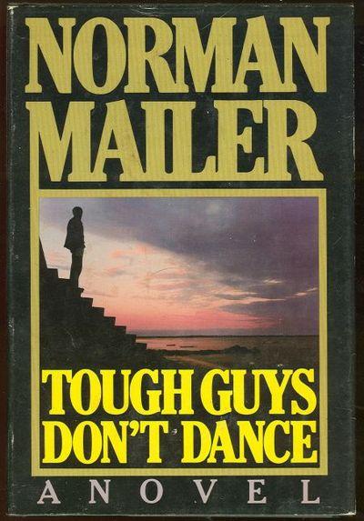 TOUGH GUYS DON'T DANCE, Mailer, Norman
