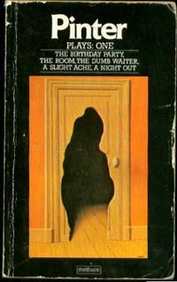 """Pinter Plays : One : """"Birthday Party"""", """"The Room"""", """"The Dumb Waiter"""", """" A Slight Ache"""", """"The Hothouse"""", """"A Night Out"""", etc: v. 1 by  Harold Pinter - Paperback - from World of Books Ltd and Biblio.co.uk"""