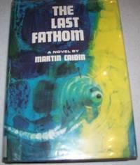 The Last Fathom: A Novel