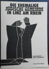 Die ehemalige jüdische Gemeinde in Linz am Rhein: Erinnerung und Gedenken