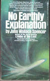 No Earthly Explanation