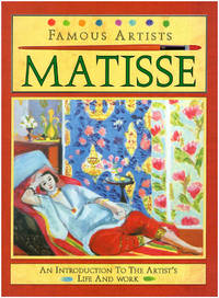 Famous Artists: An Introduction to the Artist's Life and Work, Two Books: Monet and Matisse