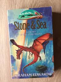 STONE & SEA (BOOK 2: THE STONE TRILOGY)