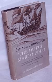 image of Jan van Linschoten: The Dutch Marco Polo