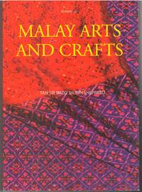 Malay Arts and Crafts by Mubin Sheppard - Paperback - 2011 - from The Penang Bookshelf and Biblio.com