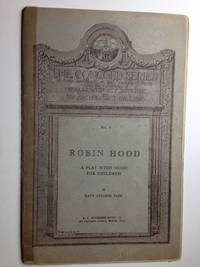Robin Hood: a Play With Music for Children