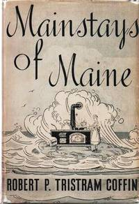 MAINSTAYS OF MAINE.; Egged on by Ruth P. Coffin